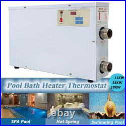 11/15/18KW Electric Swimming Pool Heater SPA Bathe Bath Hot Tub Thermostat 220V
