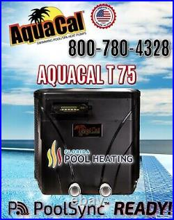 AquaCal T75 Pool & Spa Heater 2 IN STOCK