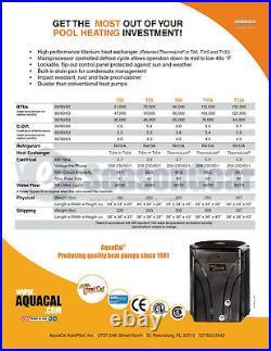 AquaCal TropiCal T75 Heat Pump 72,000 BTU, New 2020 Aqua Cal Pool & Spa Heater